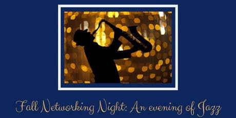 Fall Night of Networking: An Evening of Jazz tickets