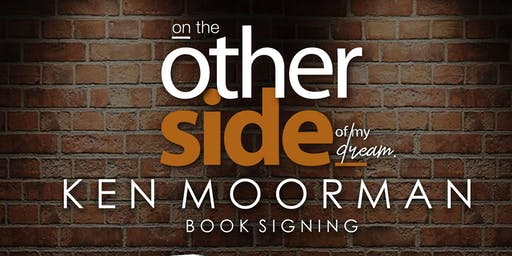 """Ken Moorman Book Signing """"On The Other Side Of My Dream"""""""