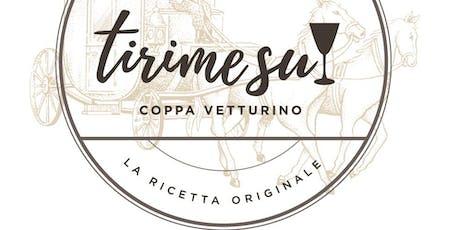 """Alla scoperta del """"TIRIME SU - Coppa Vetturino"""". La ricetta originale.  biglietti"""