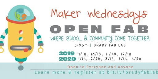 Maker Wednesdays @ Brady Fab Lab (Open Lab Hours)