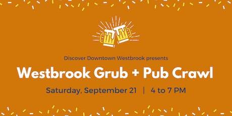 Westbrook Grub + Pub Crawl tickets