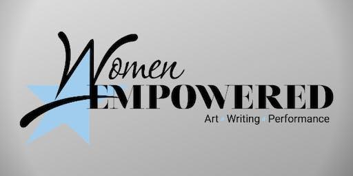 Women Empowered Multi-Disciplinary Art Event