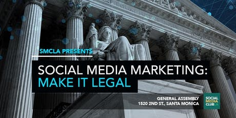 Social Media Marketing: Make It Legal tickets