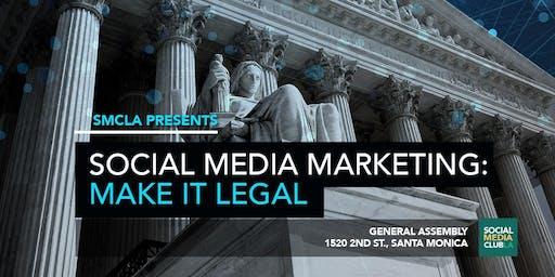 Social Media Marketing: Make It Legal