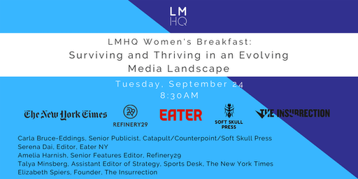 LMHQ Women's Breakfast: Surviving and Thriving in an Evolving Media Landscape