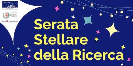 Serata Stellare della Ricerca di Fondazione Ariel biglietti