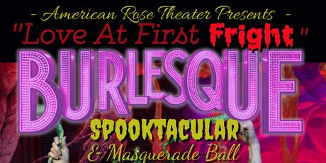 """Love at First Fright"" A Halloween Burlesque Spooktacular & Masquerade Ball tickets"