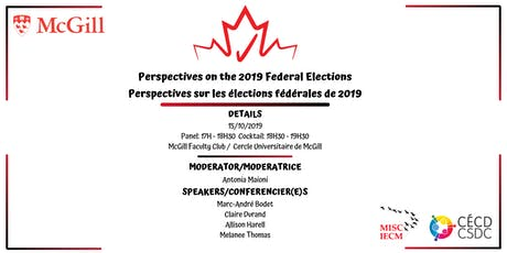 Perspectives on the 2019 Federal Elections / sur les élections fédérales tickets