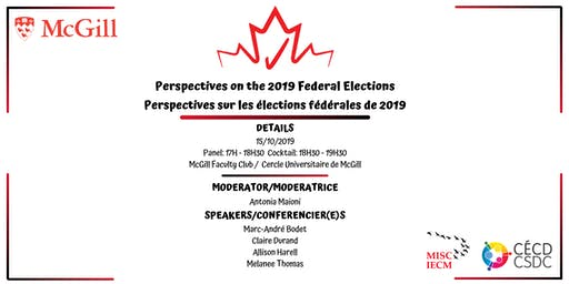 Perspectives on the 2019 Federal Elections / sur les élections fédérales