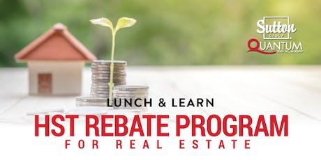 Lunch & Learn Presentation: HST Rebate Program for Real Estate tickets