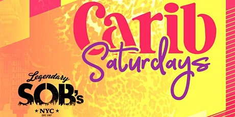 Everyone Free For Caribbean Saturdays @ SOBs tickets