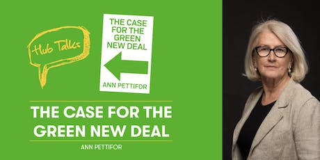 HubTalks: The Case for the Green New Deal with Ann Pettifor tickets