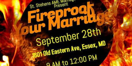 Is Your Marrige Fire Proof?  Part 1 tickets