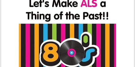 Let's Make ALS a Thing of the Past - 80's Dance Party tickets