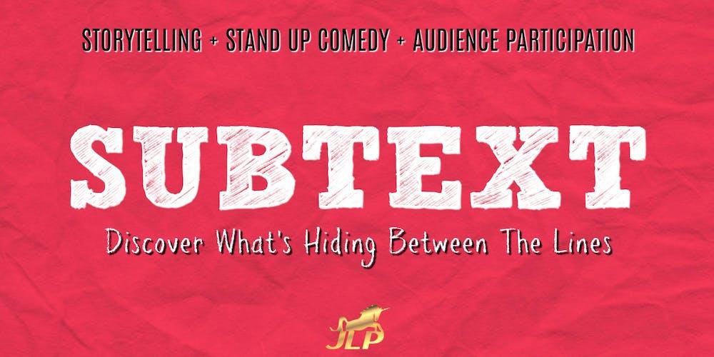 Top Secret' Premiere of SUBTEXT: The Show! Tickets, Tue, Sep