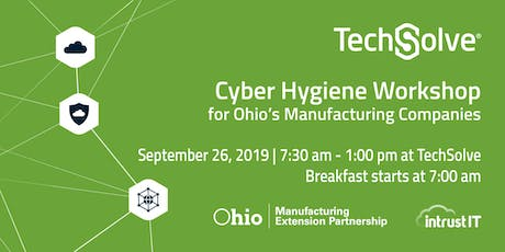 Cyber Hygiene Workshop for Ohio's Manufacturing Companies tickets