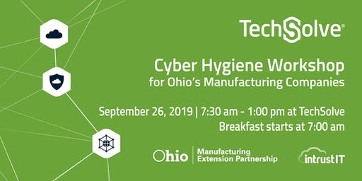 Cyber Hygiene Workshop for Ohio's Manufacturing Companies