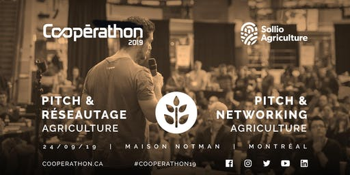 Pitch & Réseautage/Pitch & networking - MTL - Agriculture