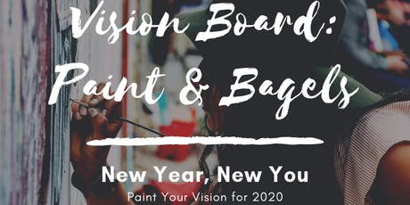Vision Board Paint & Bagels tickets