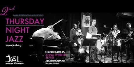 Thursday Night Jazz with Anna Webber Septet tickets