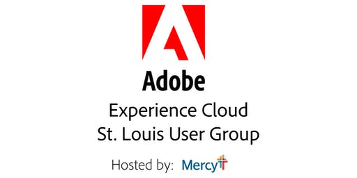 St. Louis Adobe Experience Cloud Customer User Group