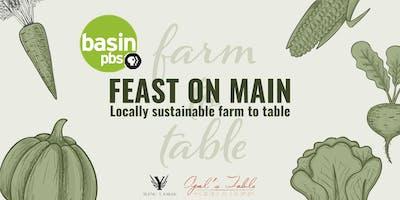 Feast on Main with Basin PBS