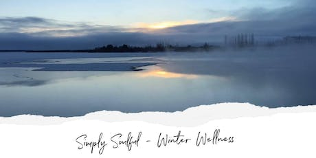 Simply Soulful Day Retreat - Winter Wellness tickets