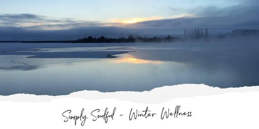 Simply Soulful Day Retreat - Winter Wellness