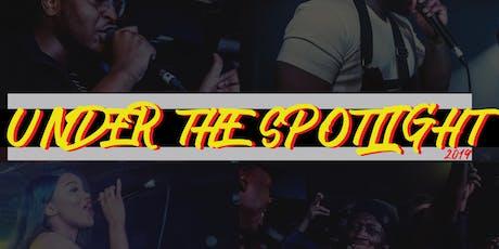 Under The Spotlight 19 tickets