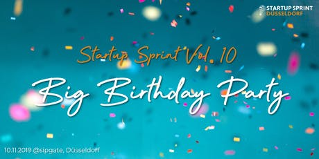 Startup Sprint Vol. 10 - Geburtstagsparty Tickets