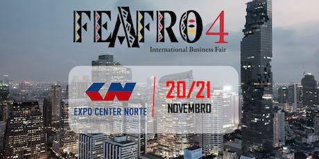 FEAFRO 4  INTERNACIONAL BUSINESS FAIR ingressos