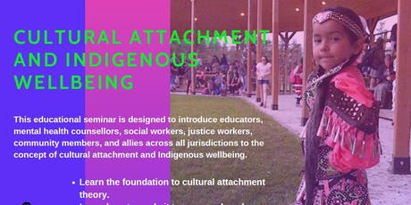 Cultural Attachment and Indigenous Wellbeing tickets
