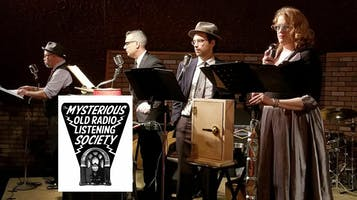 """The Mysterious Old Radio Listening Society: """"Night of the Classics"""""""