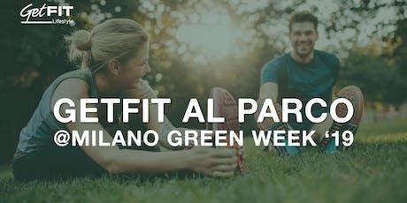 GetFIT al PARCO @Milano Green Week biglietti
