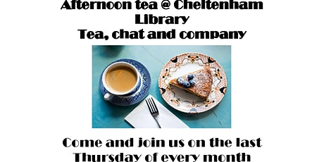 Cheltenham Library - Afternoon tea,chat and company tickets