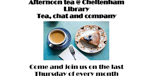 Cheltenham Library - Afternoon tea,chat and company