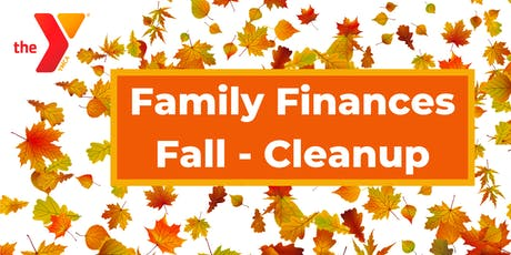 Family Finances Fall-Cleanup tickets