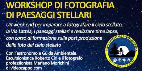 Workshop fotografico di paesaggi stellari biglietti