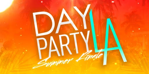 Day Party LA: Summer Finale