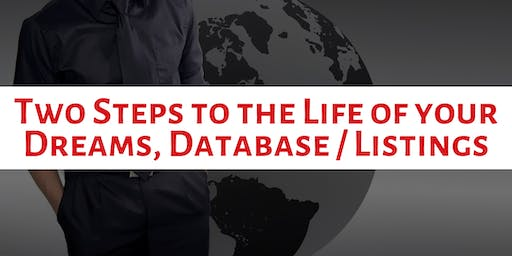 Two Steps to the Life of your Dreams, Database / Listings