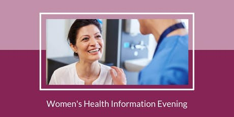 Women's Health Patient Information Evening tickets