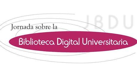 17a Jornada sobre la Biblioteca Digital Universitaria entradas