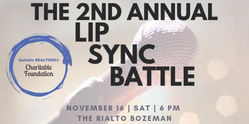 Gallatin REALTORS® Charitable Foundation 2nd Annual Lip Sync Battle
