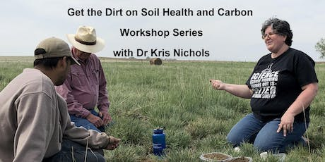 Get the Dirt on Soil Health & Carbon With Dr. Kris Nichols - Rocky View tickets