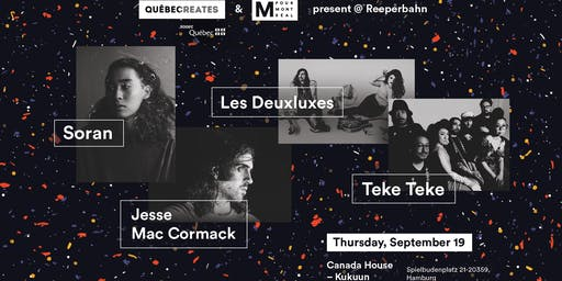 Quebec Creates & M for Montreal showcase @ Canada House, Reeperbahn