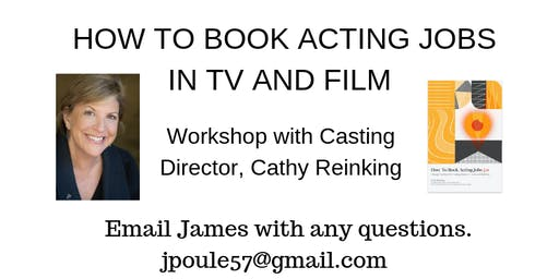 How to Book Acting Jobs in TV & Film with Cathy Reinking