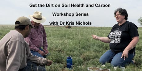 Get the Dirt on Soil Health & Carbon w/ Dr Kris Nichols & Dr Yamily Zavala tickets