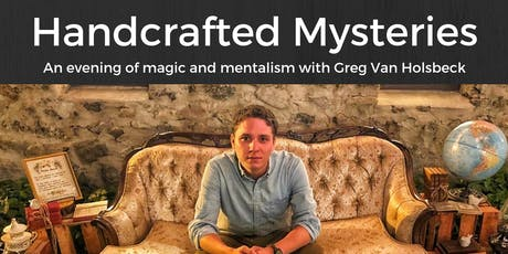 Handcrafted Mysteries: An Evening of Magic with Greg VanHolsbeck tickets