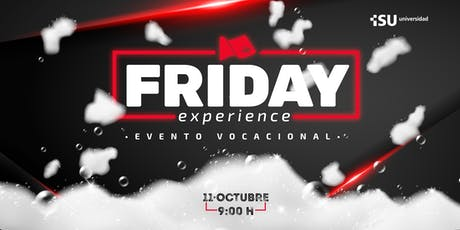 FRIDAY EXPERIENCE ISU UNIVERSIDAD OCTUBRE 2019 boletos