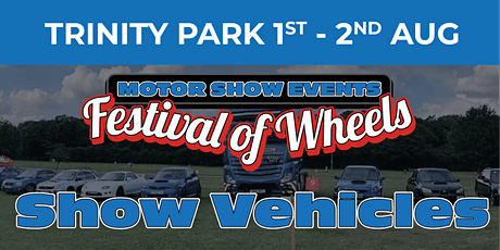 Festival of Wheels (Show Vehicles Day Tickets) tickets